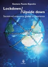 Lockdown / Upside down. Società ed economie globali in ripartenza